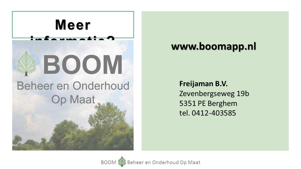 BOOM Beheer en Onderhoud Op Maat Meer informatie. Freijaman B.V.