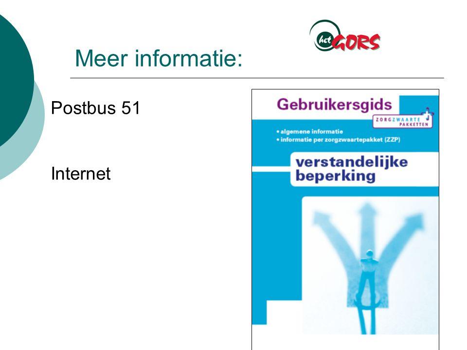 Meer informatie: Postbus 51 Internet