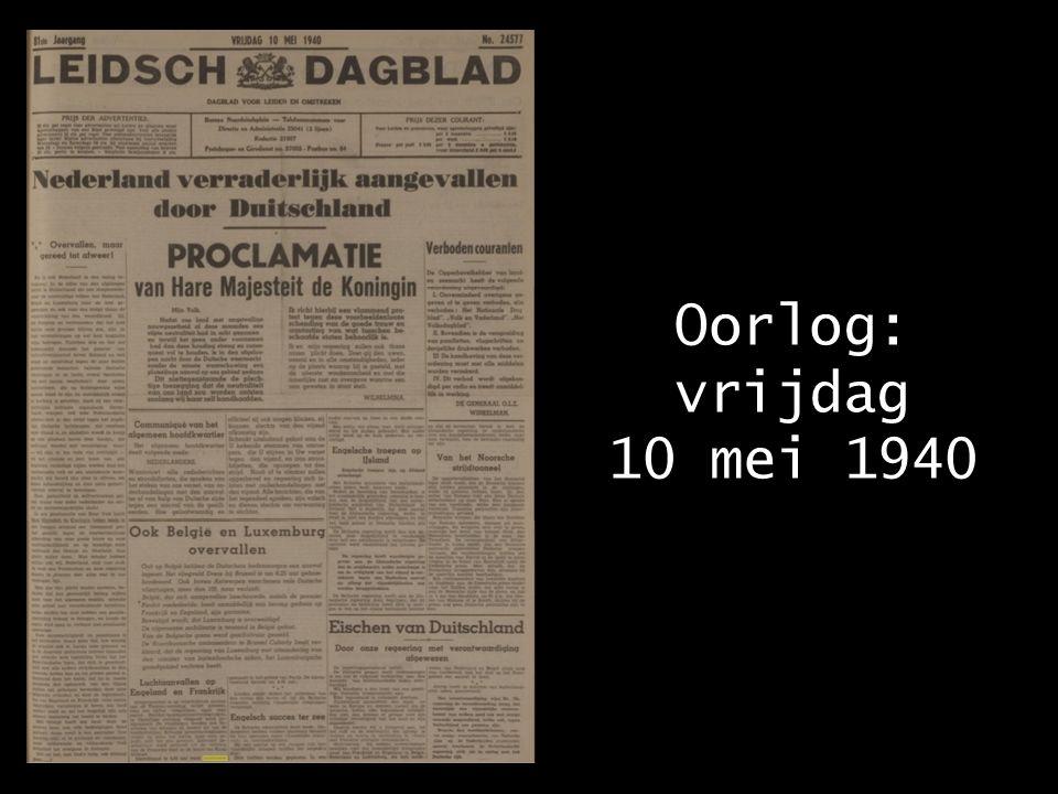 Oorlog: vrijdag 10 mei 1940