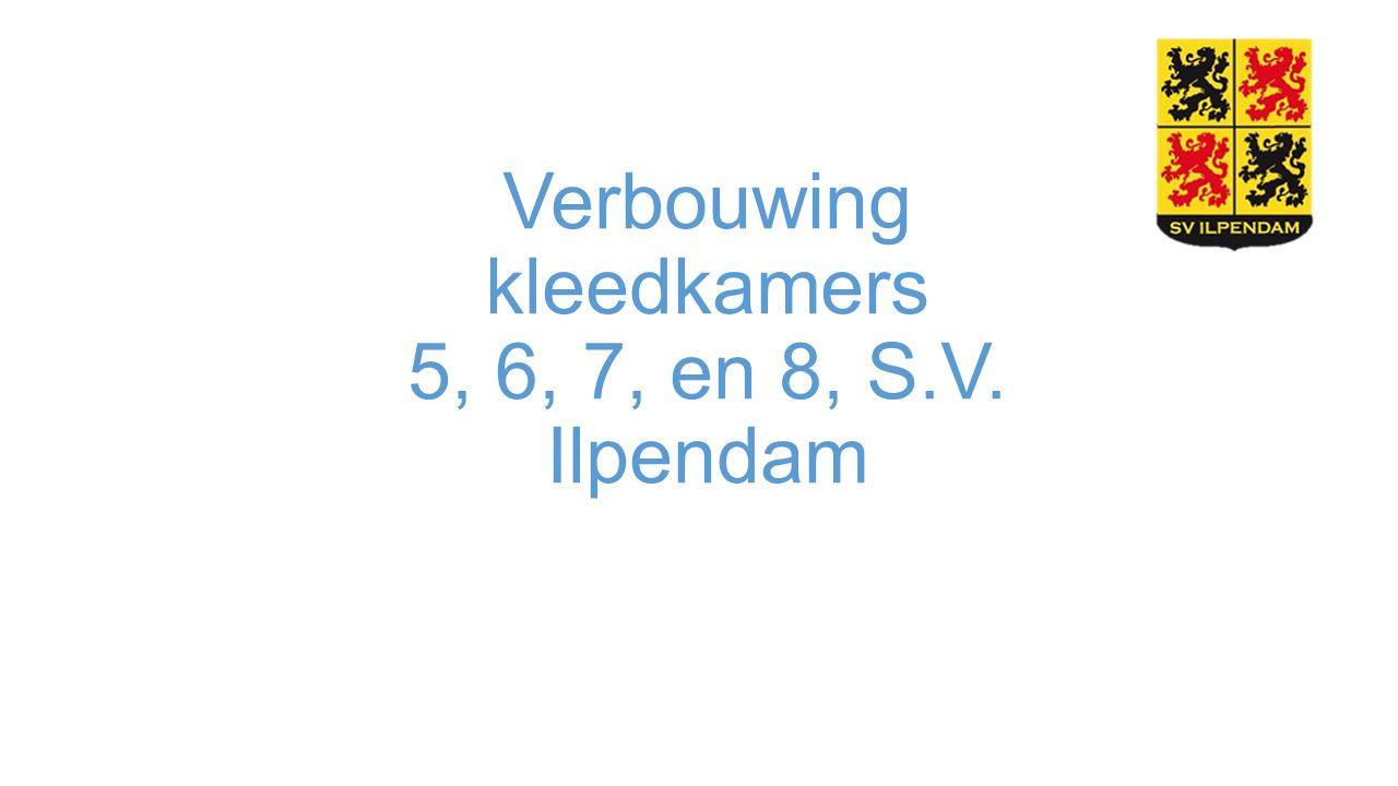 Verbouwing kleedkamers 5, 6, 7, en 8, S.V. Ilpendam
