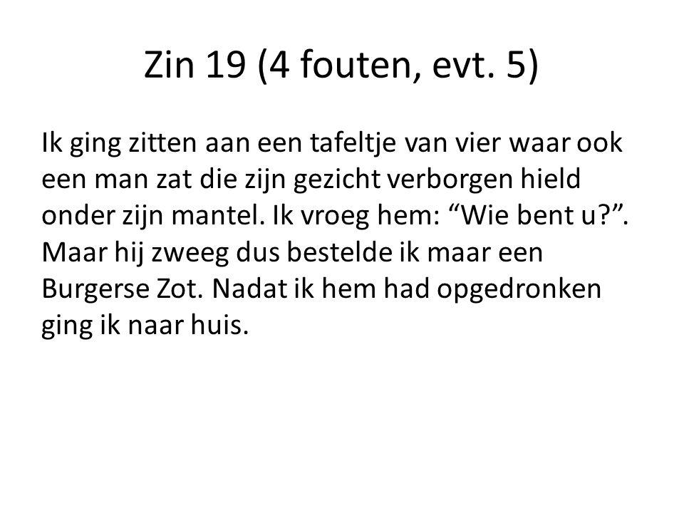 Zin 19 (4 fouten, evt.