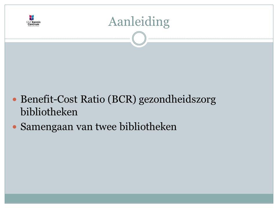 Benefit-Cost Ratio (BCR) gezondheidszorg bibliotheken BCR berekening Nr.VraagHoeveel heid Q4 Hoeveel gebruikers hebben een document geleend bij de bibliotheek afgelopen jaar .
