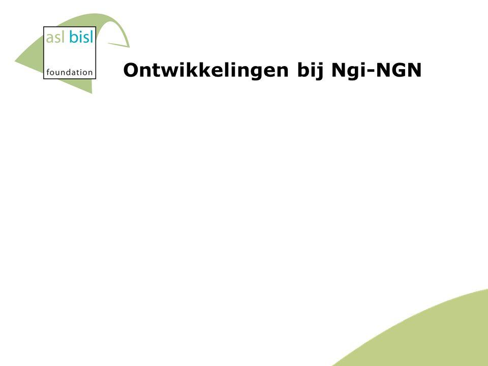 Ontwikkelingen bij Ngi-NGN