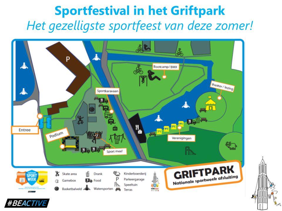 Sportfestival in het Griftpark Het gezelligste sportfeest van deze zomer!