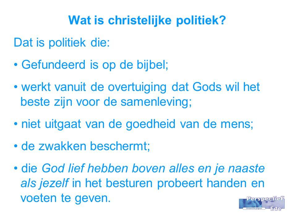 Wat is christelijke politiek.