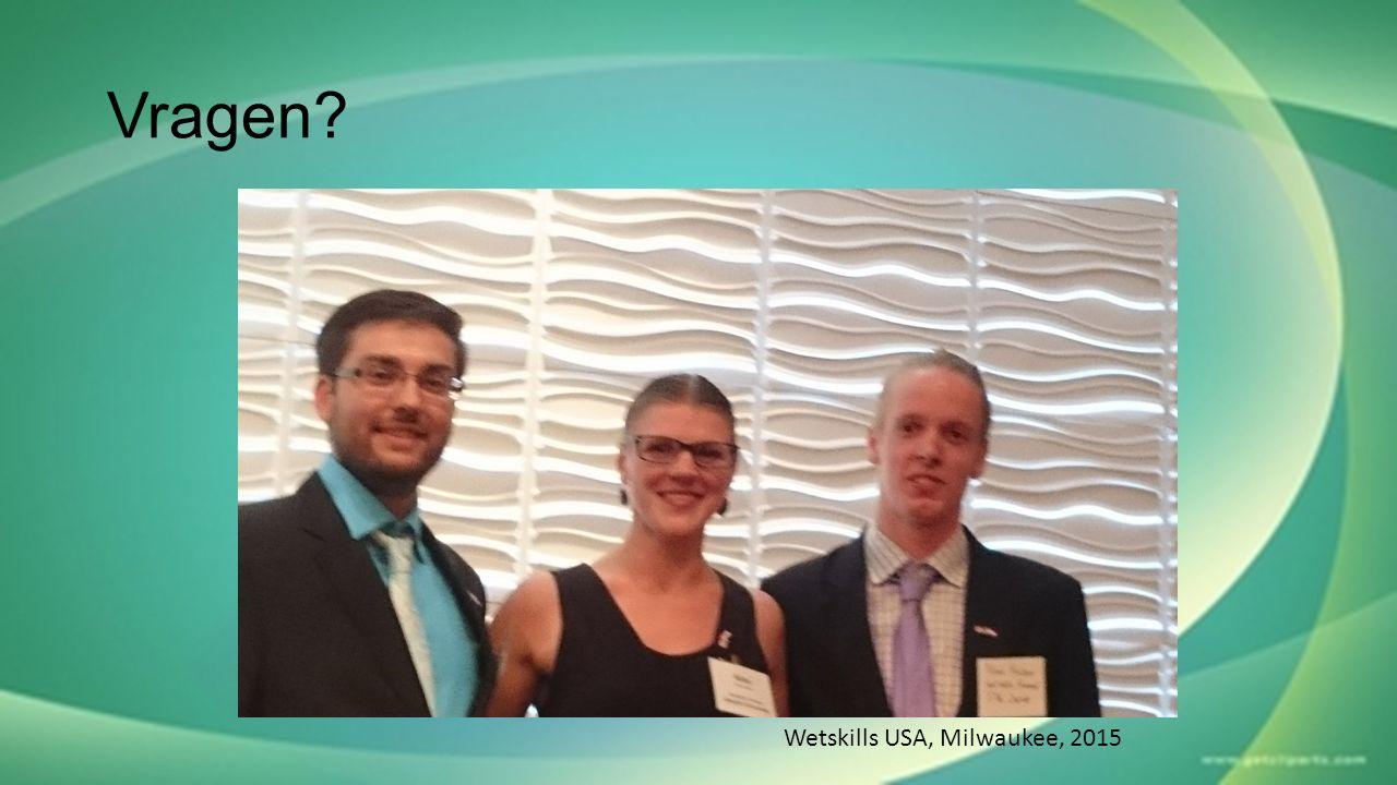Vragen Wetskills USA, Milwaukee, 2015