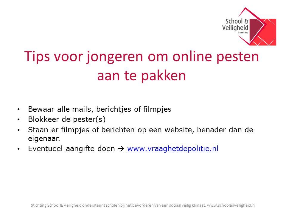Tips voor jongeren om online pesten aan te pakken Bewaar alle mails, berichtjes of filmpjes Blokkeer de pester(s) Staan er filmpjes of berichten op een website, benader dan de eigenaar.