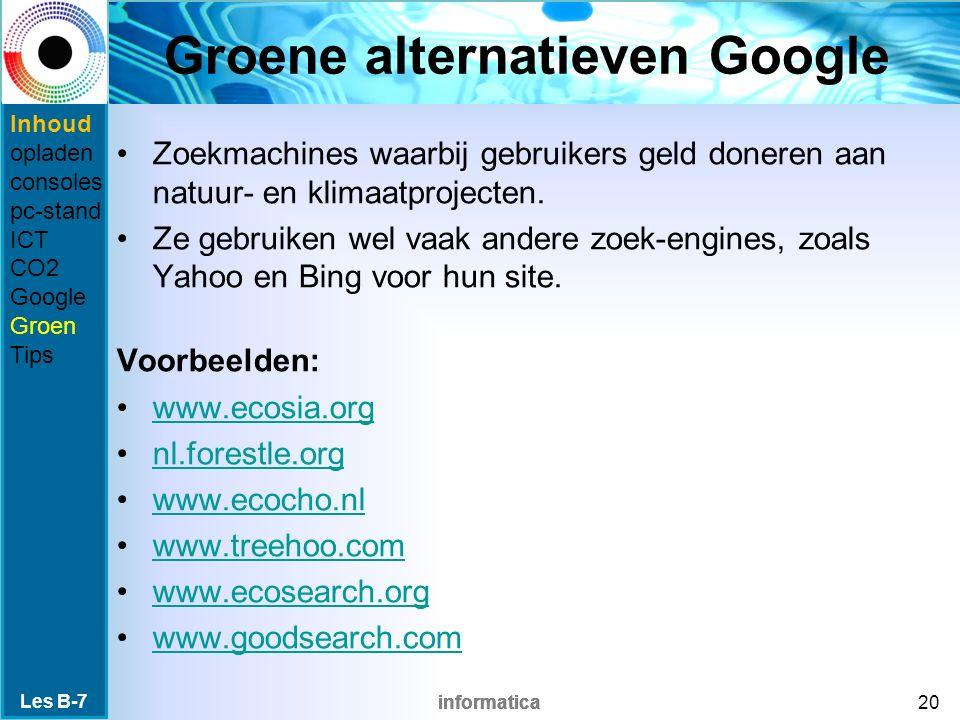 informatica Groene alternatieven Google Zoekmachines waarbij gebruikers geld doneren aan natuur- en klimaatprojecten. Ze gebruiken wel vaak andere zoe