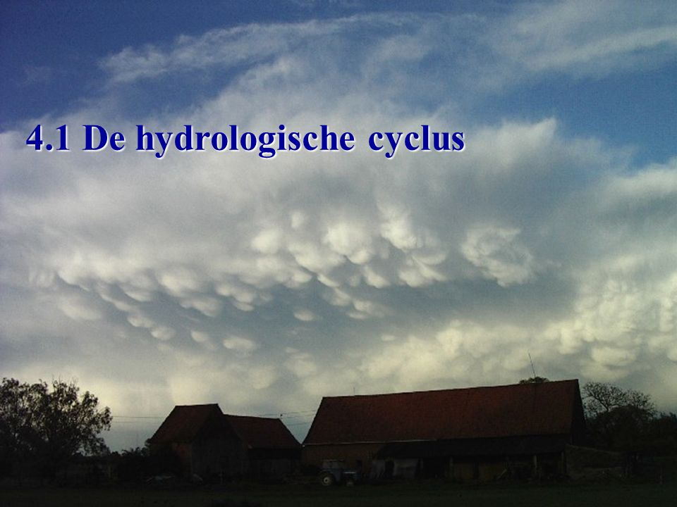 de hydrologische cyclus totale hoeveelheid water: 1,4 miljard km³ in de atmosfeer0,01 % of 0,14 miljoen km³