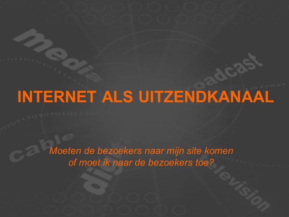 15-02-07 ROOS - Regionale TV in 2010 5 Trends als ingrediënten  Internet: nieuw uitzendkanaal  Het publiek zendt terug