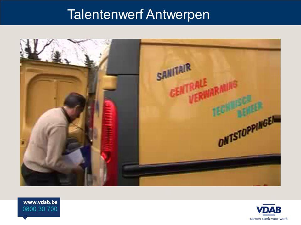 www.vdab.be 0800 30 700 Talentenwerf Antwerpen