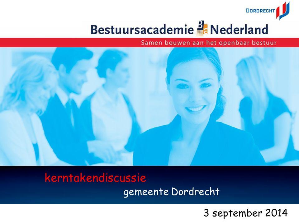 3sep14kerntakendiscussie - Marco Kramer 1 kerntakendiscussie gemeente Dordrecht 1 3 september 2014