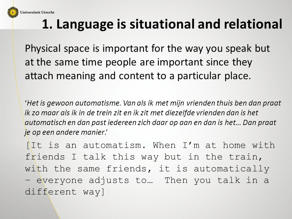 Physical space is important for the way you speak but at the same time people are important since they attach meaning and content to a particular place.