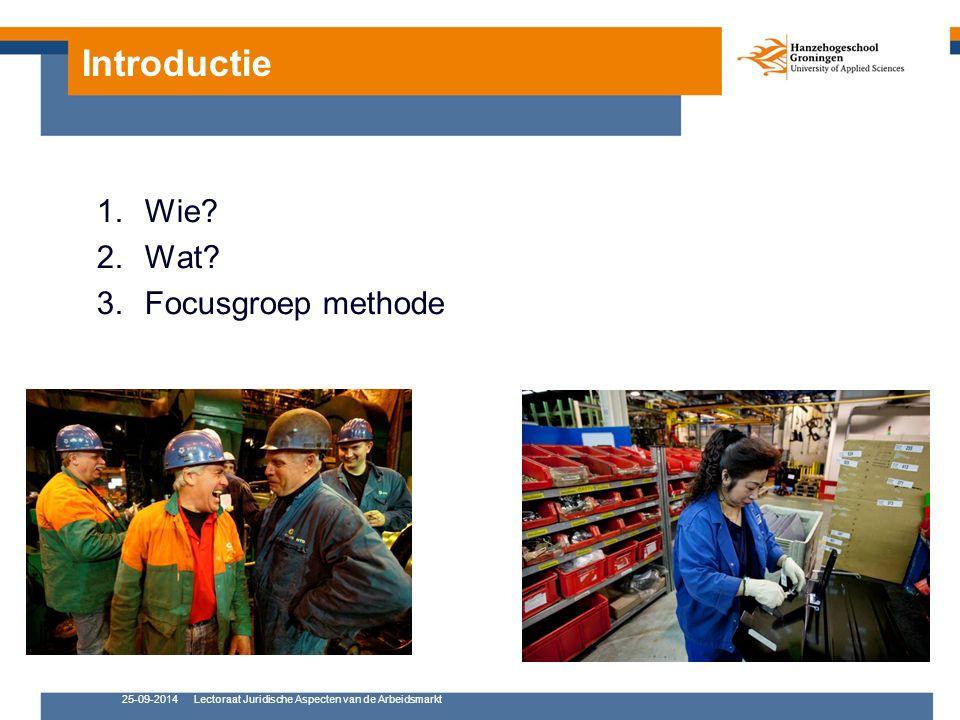 25-09-2014Lectoraat Juridische Aspecten van de Arbeidsmarkt 1.entre for Applied Wie? Petra Oden
