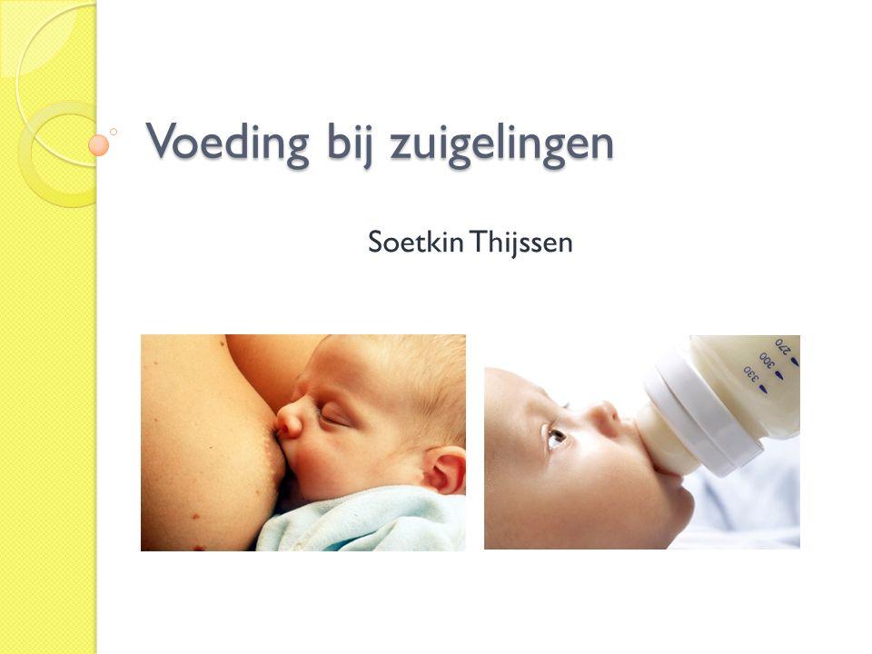 Voeding bij zuigelingen Soetkin Thijssen