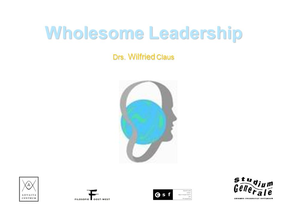 Wholesome Leadership Drs. Wilfried Claus