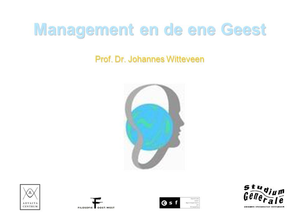 Management en de ene Geest Prof. Dr. Johannes Witteveen