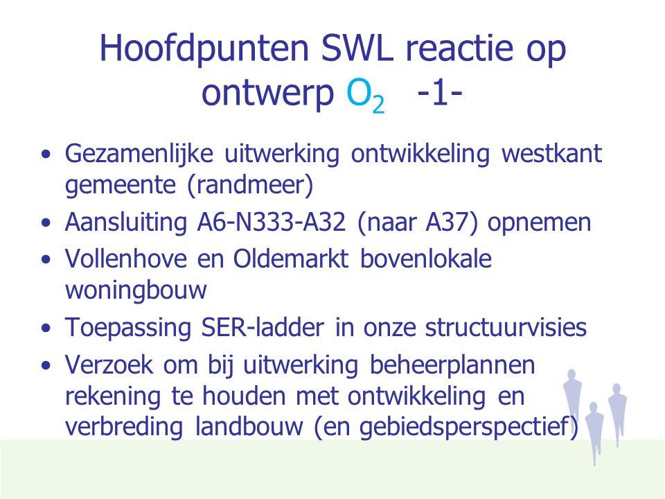 Hoofdpunten SWL reactie op ontwerp O 2 -2- Verzoek om toelichting m.b.t.