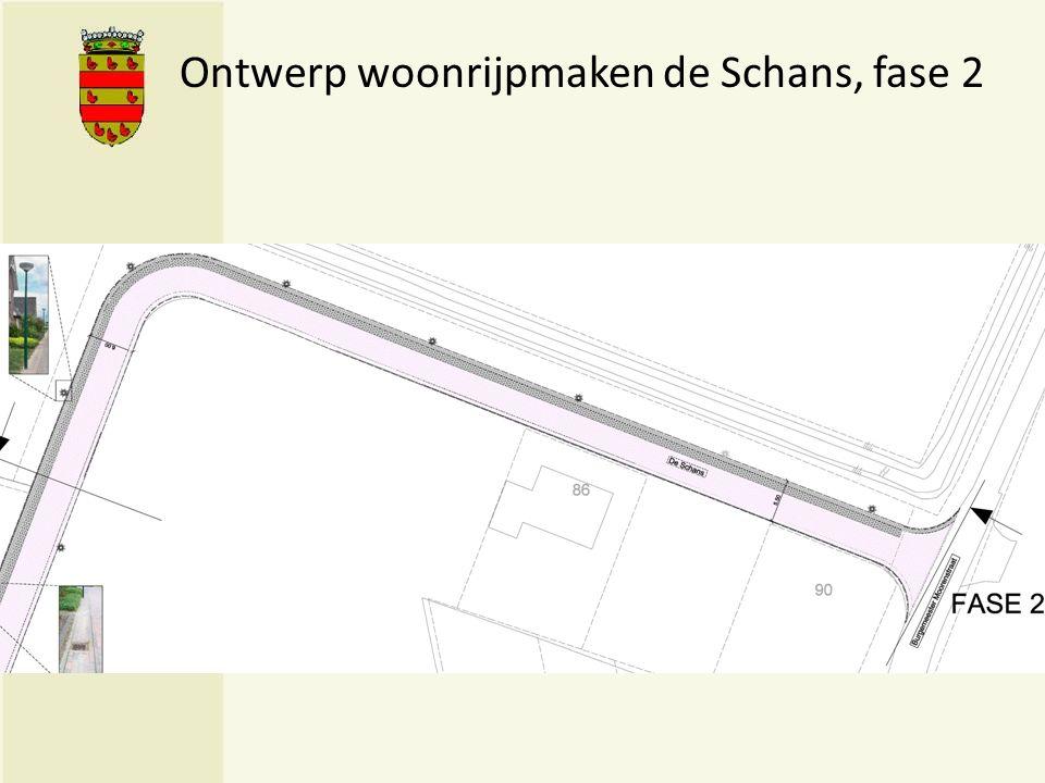 Ontwerp woonrijpmaken de Schans, fase 2