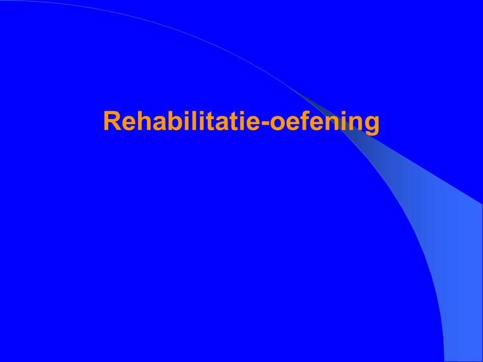 Rehabilitatie-oefening