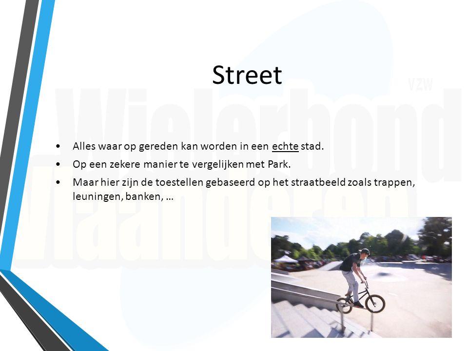 Street Alles waar op gereden kan worden in een echte stad. Op een zekere manier te vergelijken met Park. Maar hier zijn de toestellen gebaseerd op het