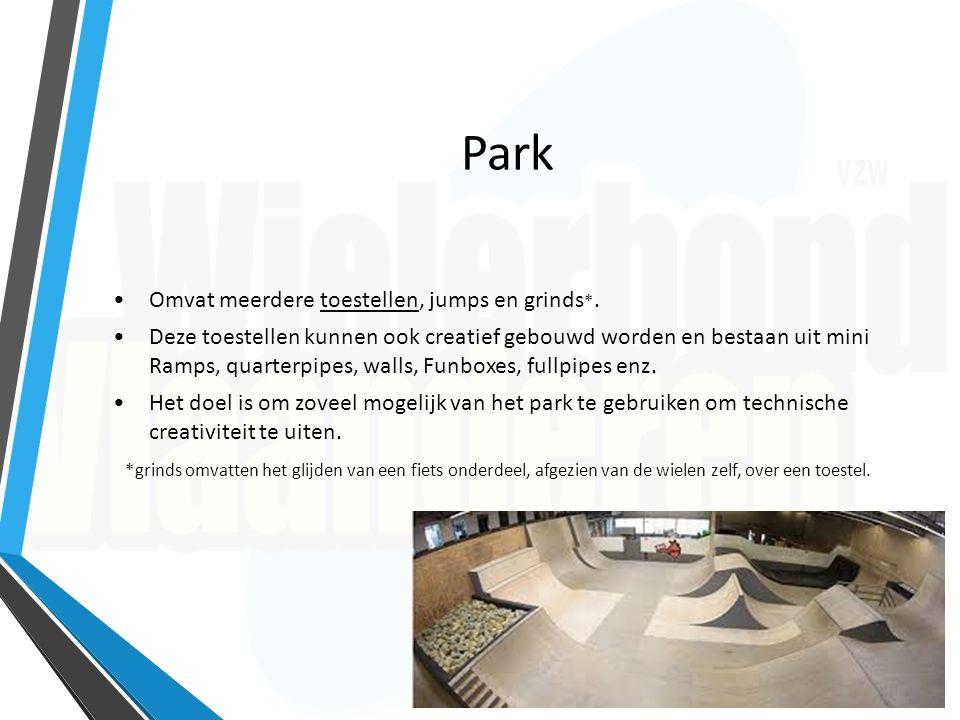 Park Omvat meerdere toestellen, jumps en grinds *. Deze toestellen kunnen ook creatief gebouwd worden en bestaan uit mini Ramps, quarterpipes, walls,
