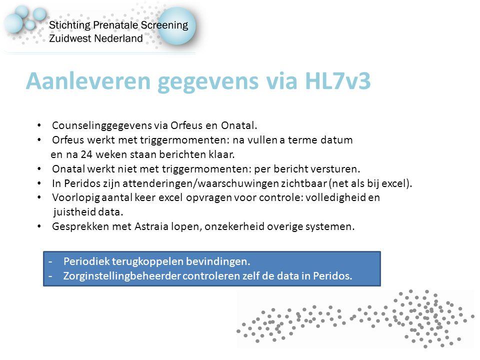 Aanleveren gegevens via HL7v3 Counselinggegevens via Orfeus en Onatal.