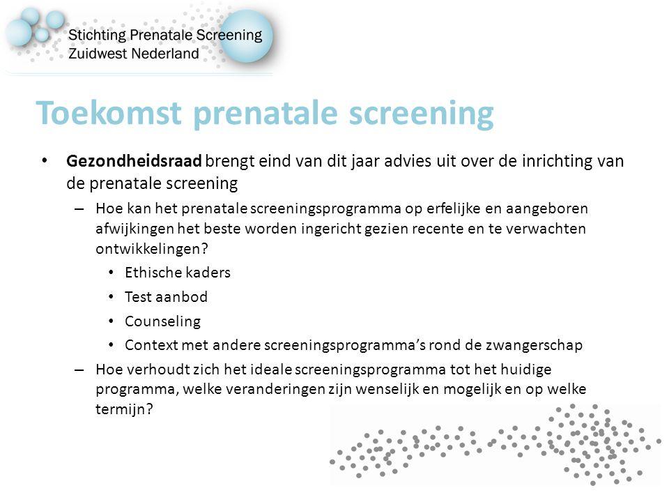 Toekomst prenatale screening Gezondheidsraad brengt eind van dit jaar advies uit over de inrichting van de prenatale screening – Hoe kan het prenatale screeningsprogramma op erfelijke en aangeboren afwijkingen het beste worden ingericht gezien recente en te verwachten ontwikkelingen.