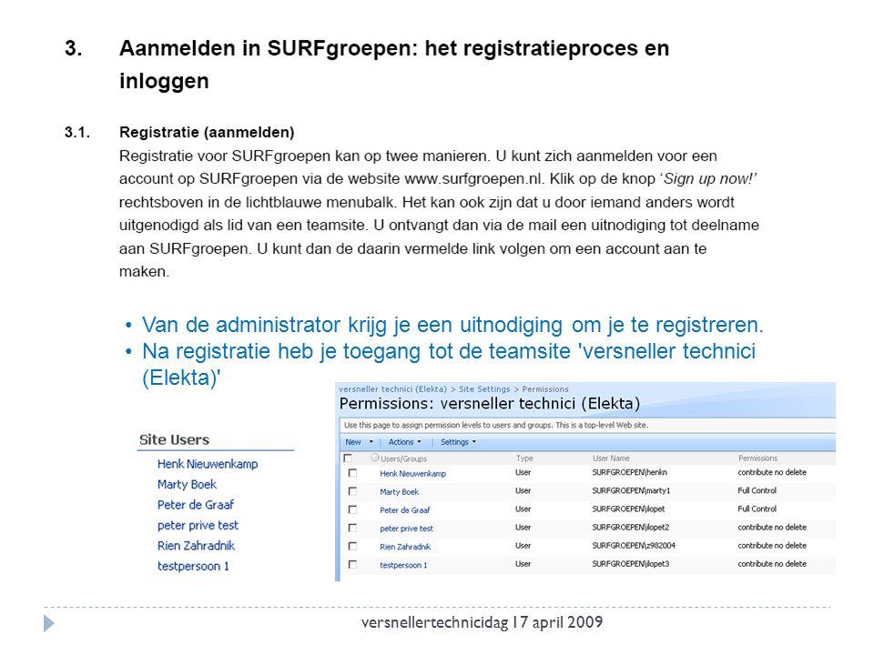 Van de administrator krijg je een uitnodiging om je te registreren.