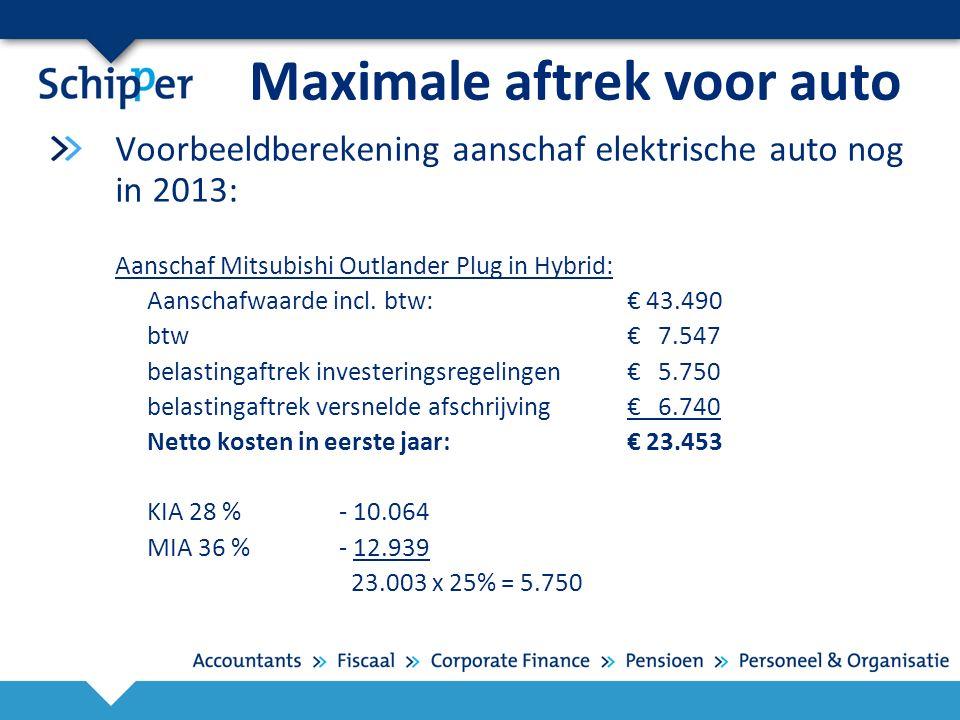Maximale aftrek voor auto Voorbeeldberekening aanschaf elektrische auto nog in 2013: Aanschaf Mitsubishi Outlander Plug in Hybrid: Aanschafwaarde incl.