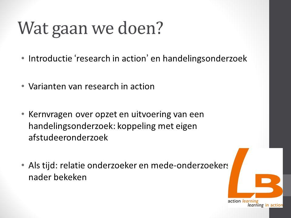Kernvragen bij opzet en uitvoering Research in Action (RiA) Research in Action: waarvoor.