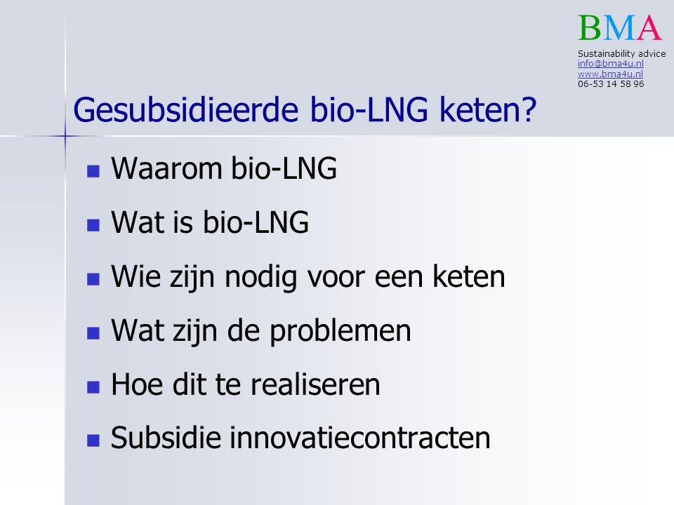Gesubsidieerde bio-LNG keten.