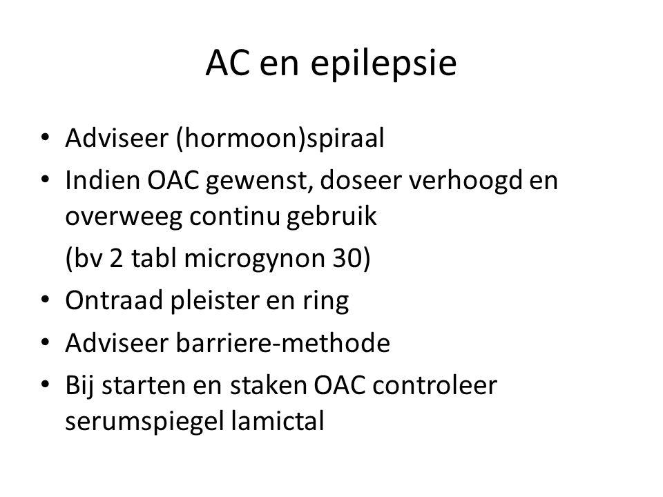 AC en epilepsie Adviseer (hormoon)spiraal Indien OAC gewenst, doseer verhoogd en overweeg continu gebruik (bv 2 tabl microgynon 30) Ontraad pleister en ring Adviseer barriere-methode Bij starten en staken OAC controleer serumspiegel lamictal