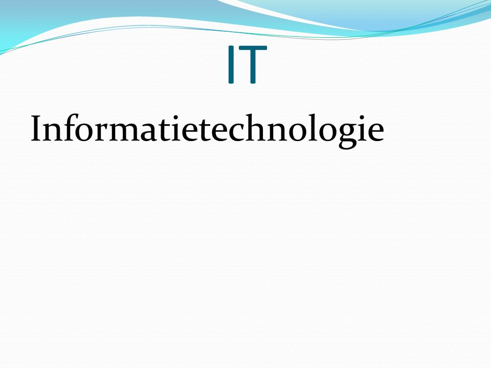 IT Informatietechnologie
