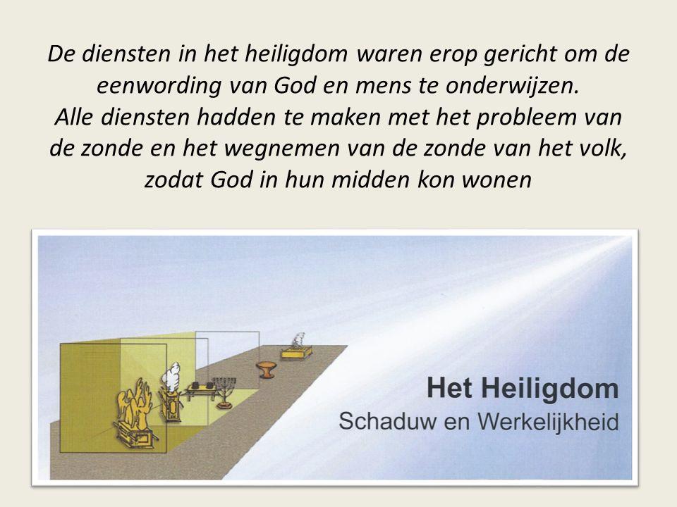 De diensten in het heiligdom waren erop gericht om de eenwording van God en mens te onderwijzen.