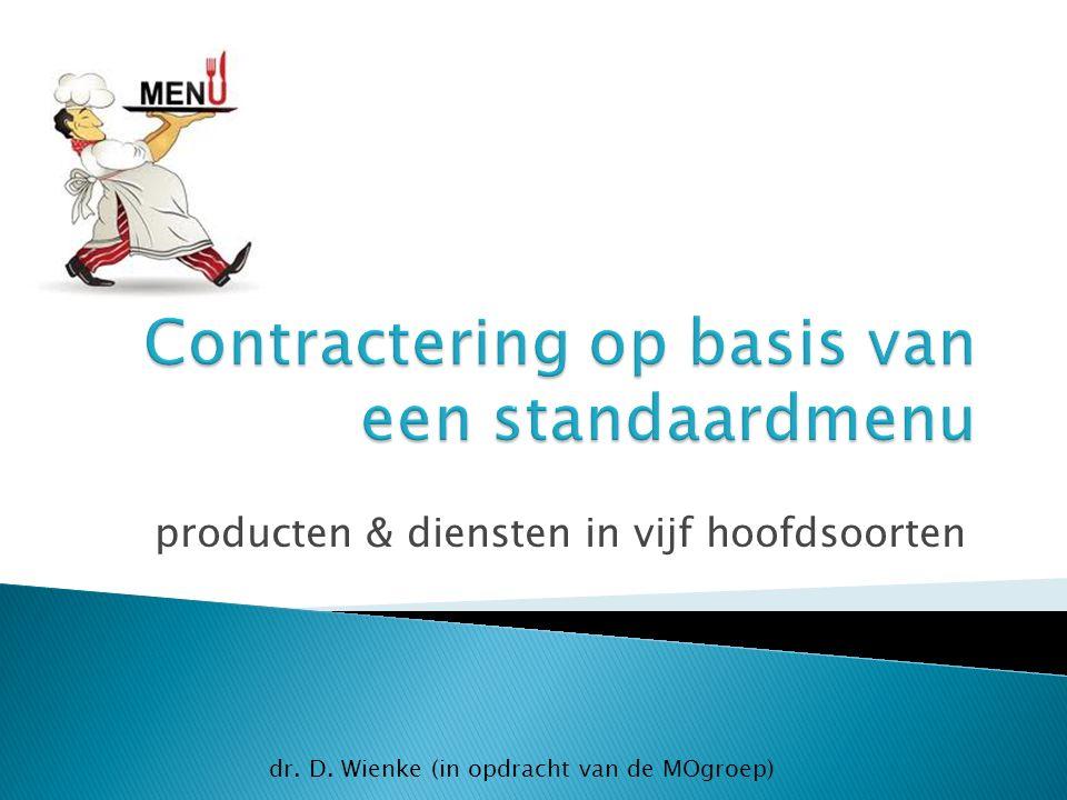 producten & diensten in vijf hoofdsoorten dr. D. Wienke (in opdracht van de MOgroep)