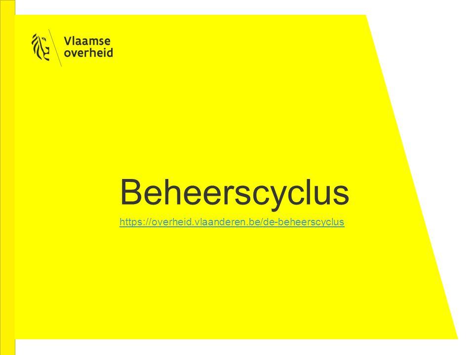 Beheerscyclus https://overheid.vlaanderen.be/de-beheerscyclus
