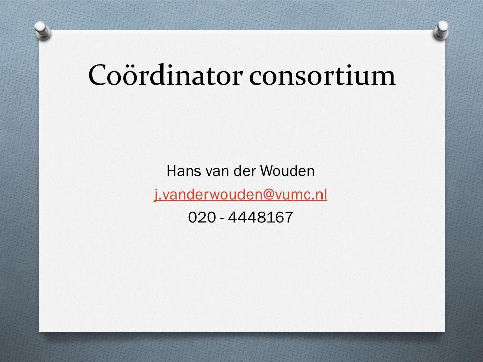 Coördinator consortium Hans van der Wouden j.vanderwouden@vumc.nl 020 - 4448167