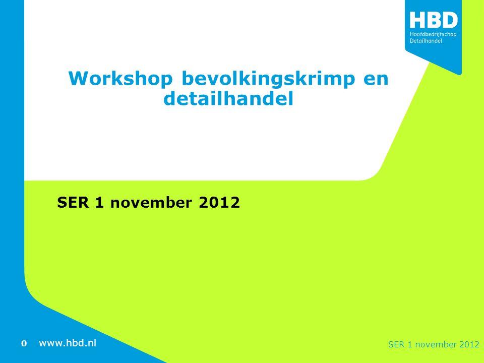 www.hbd.nl Korte introductie Het Hoofdbedrijfschap Detailhandel Wat is het, wat doet het De afdeling DAD: Decentrale Advisering Detailhandel www.hbd.nl 1 SER 1 november 2012