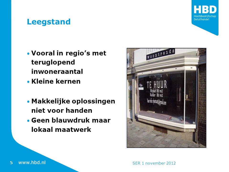 www.hbd.nl Recente brochures www.hbd.nl bij onderwerpen: ruimtelijke ordening www.hbd.nl 6 SER 1 november 2012