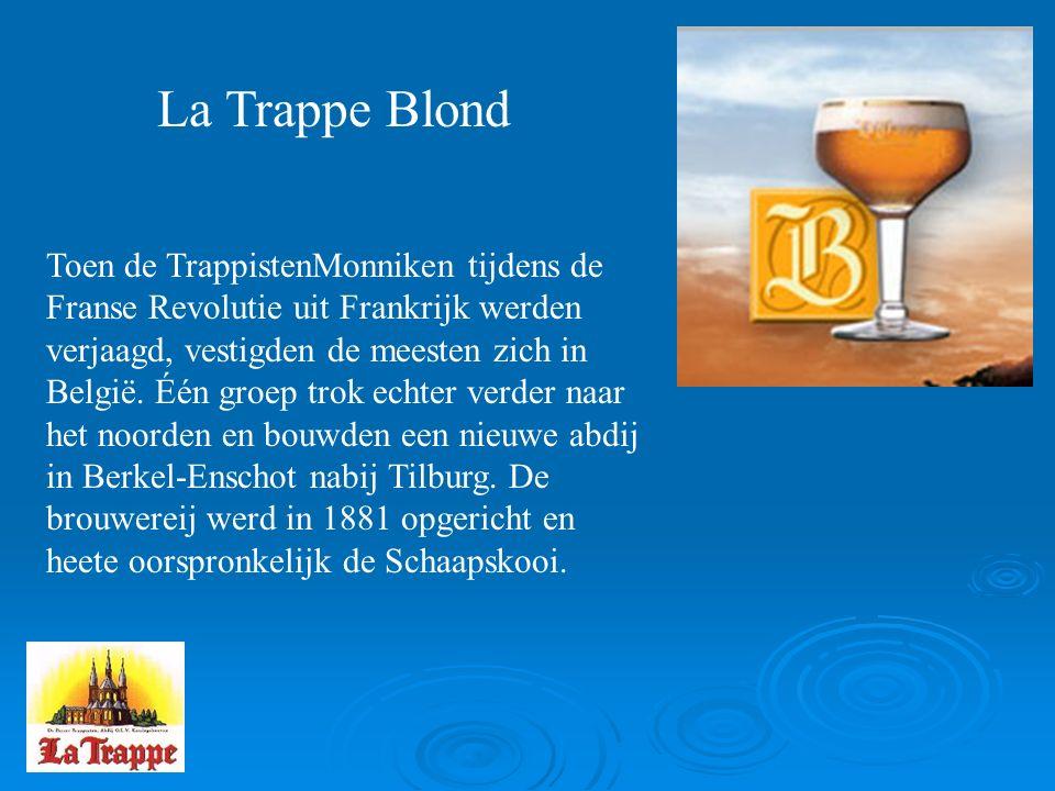 La Trappe Blond Toen de TrappistenMonniken tijdens de Franse Revolutie uit Frankrijk werden verjaagd, vestigden de meesten zich in België.
