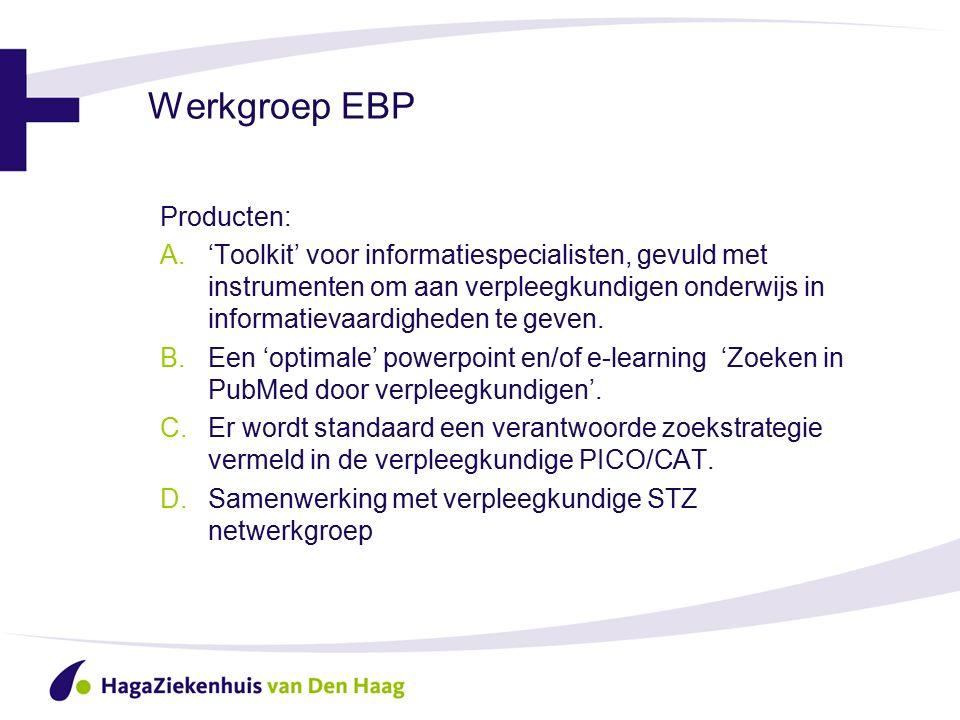 Werkgroep EBP Producten: A.'Toolkit' voor informatiespecialisten, gevuld met instrumenten om aan verpleegkundigen onderwijs in informatievaardigheden