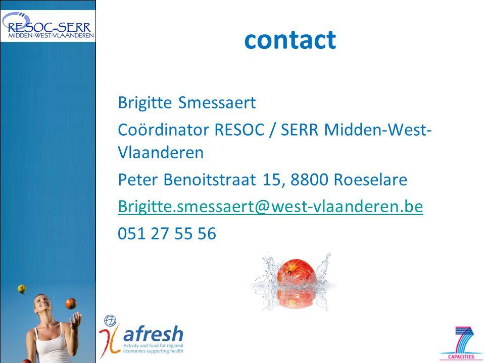 contact Brigitte Smessaert Coördinator RESOC / SERR Midden-West- Vlaanderen Peter Benoitstraat 15, 8800 Roeselare Brigitte.smessaert@west-vlaanderen.be 051 27 55 56