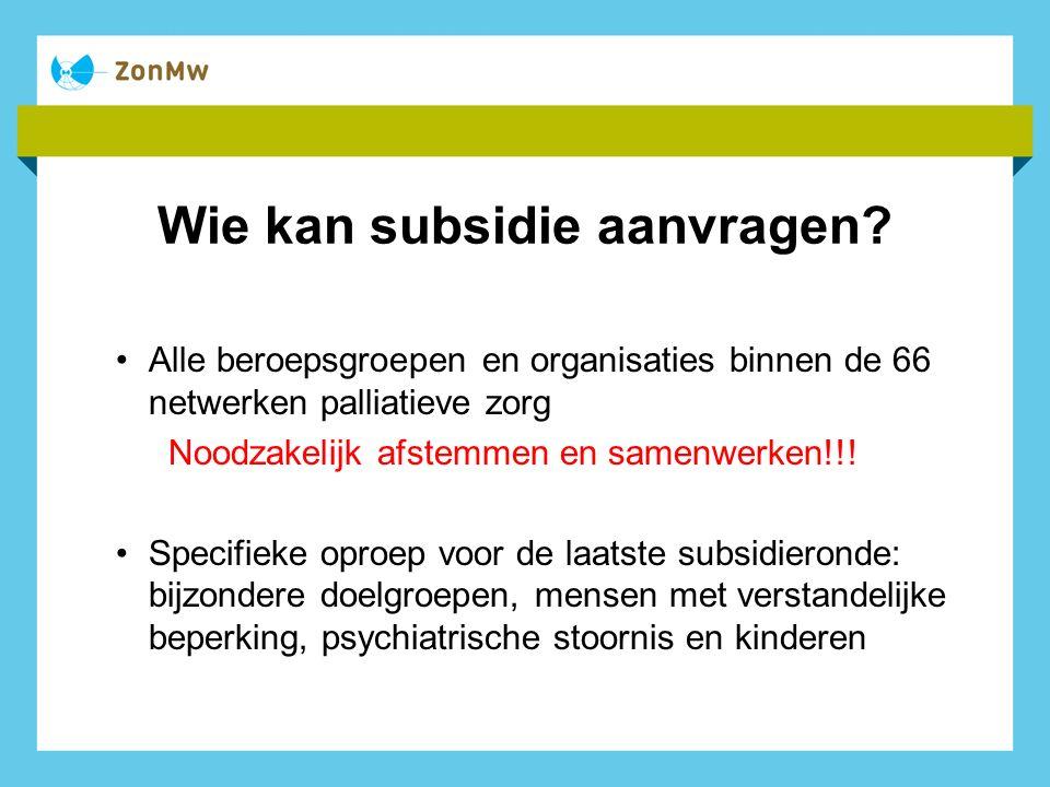 Wie kan subsidie aanvragen.