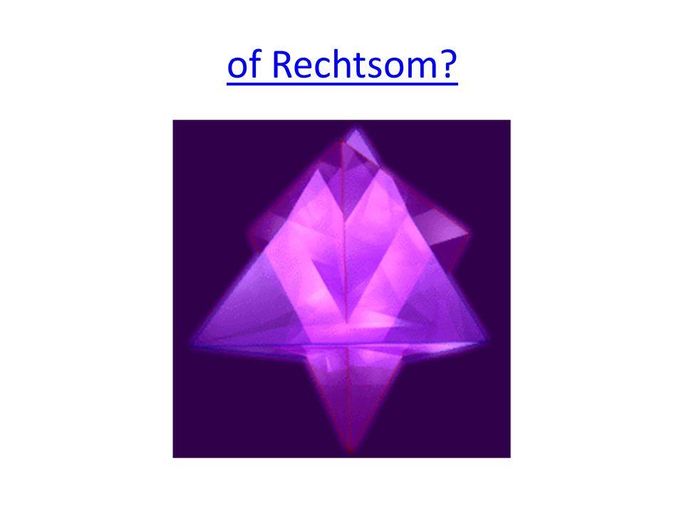 of Rechtsom