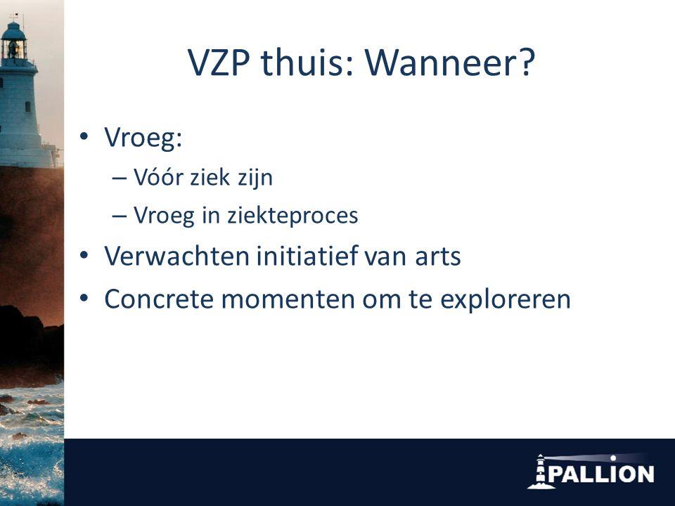 VZP thuis: Hoe.Tips voor de hulpverlener – Direct contact – Proces.