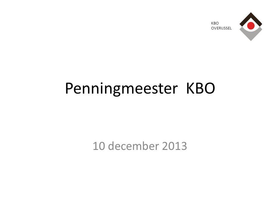 Penningmeester KBO 10 december 2013 KBO OVERIJSSEL