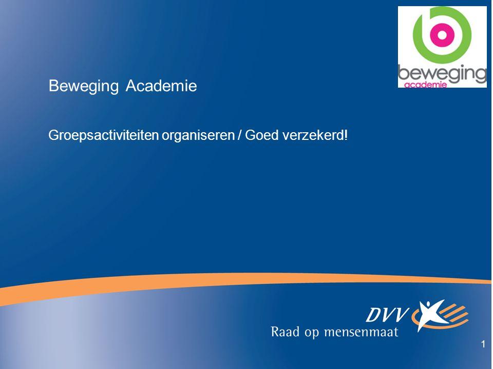 1 Beweging Academie Groepsactiviteiten organiseren / Goed verzekerd!