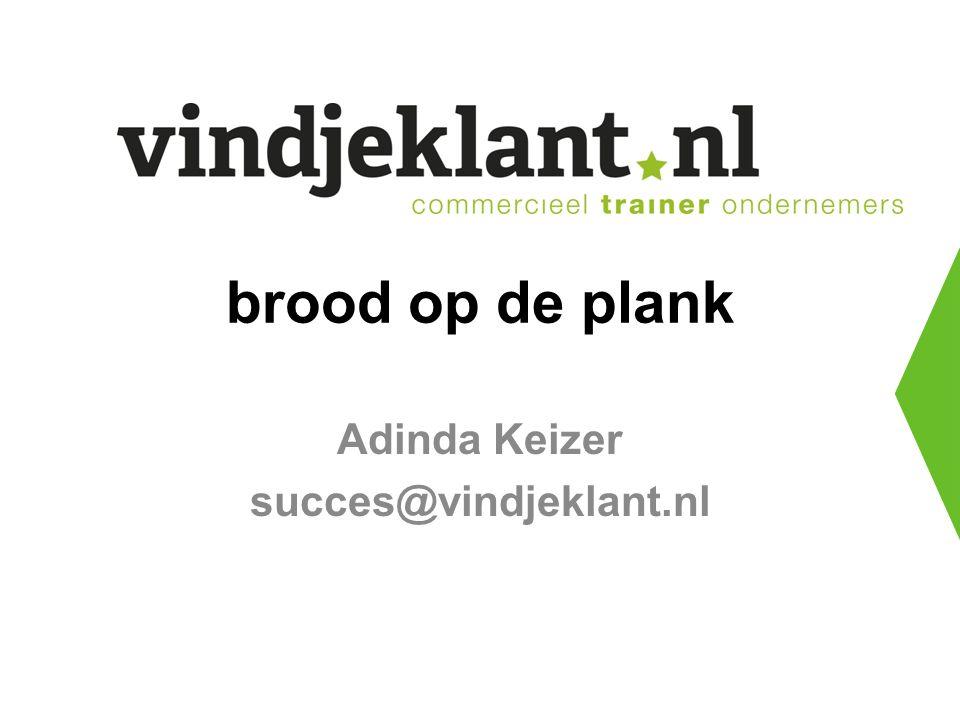 brood op de plank Adinda Keizer succes@vindjeklant.nl