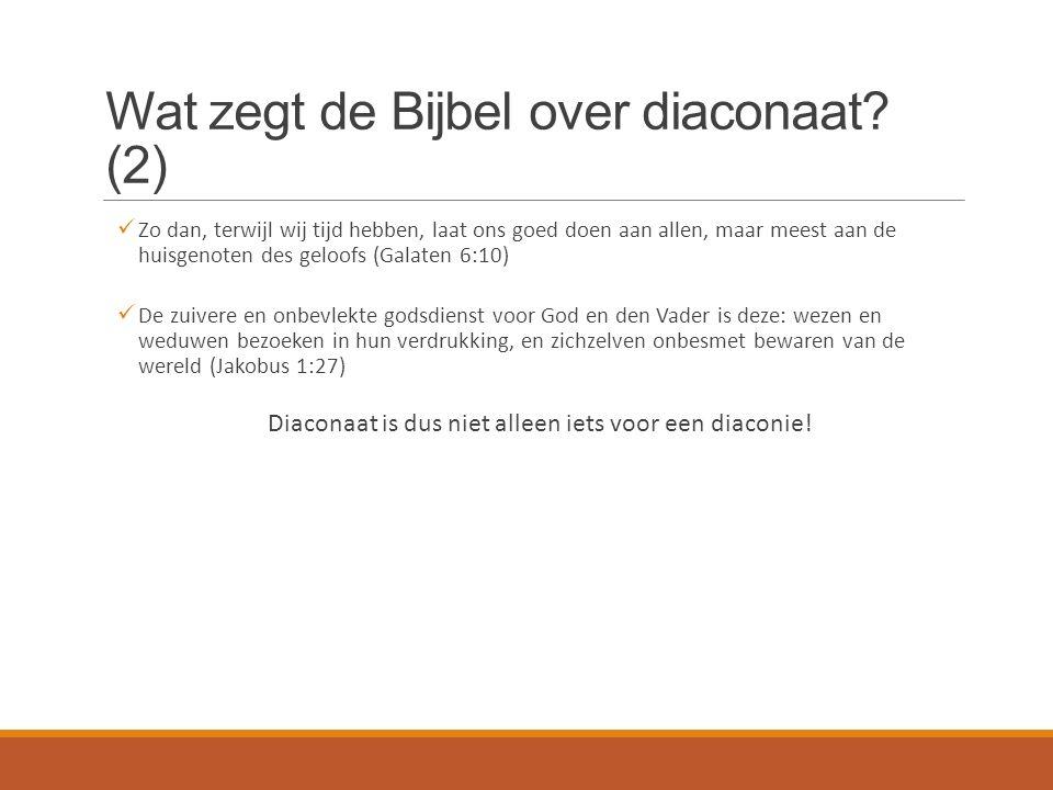 Wat zegt de Bijbel over diaconaat.